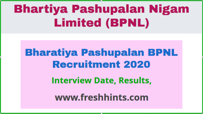 Bharatiya Pashupalan BPNL Recruitment 2020