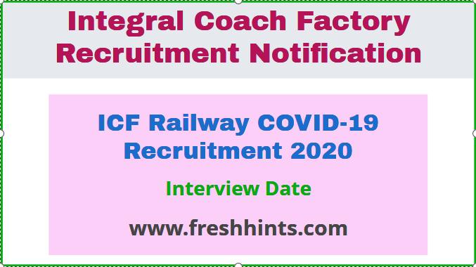 ICF Railway COVID-19 Recruitment 2020