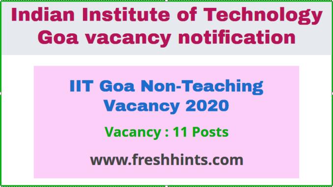 IIT Goa Non-Teaching Vacancy 2020