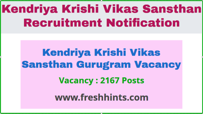Kendriya Krishi Vikas Sansthan Gurugram Vacancy