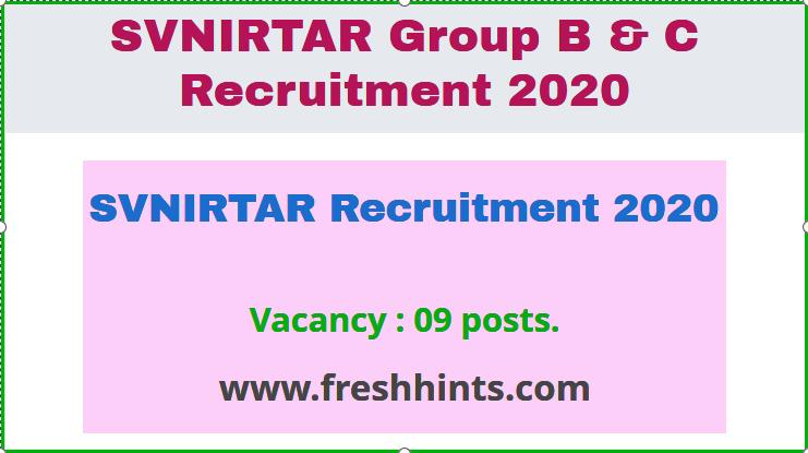 SVNIRTAR Recruitment 2020