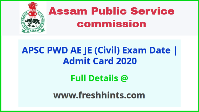 APSC PWD Junior Engineer Admit Card 2020