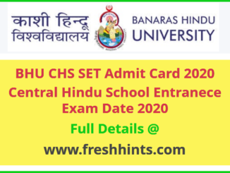 BHU CHS Entrance Exam Admit Card 2020