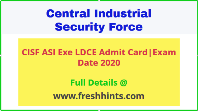 CISF ASI LDCE Admit Card 2020