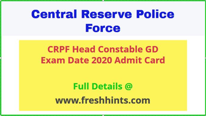 CRPF Head Constable GD Admit Card 2020