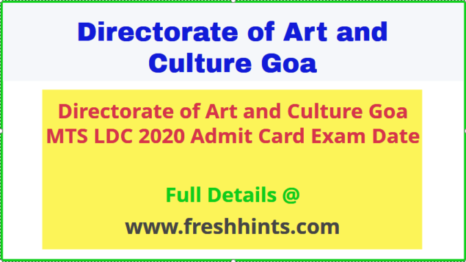 Directorate of Art & Culture Goa LDC MTS Admit Card 2020
