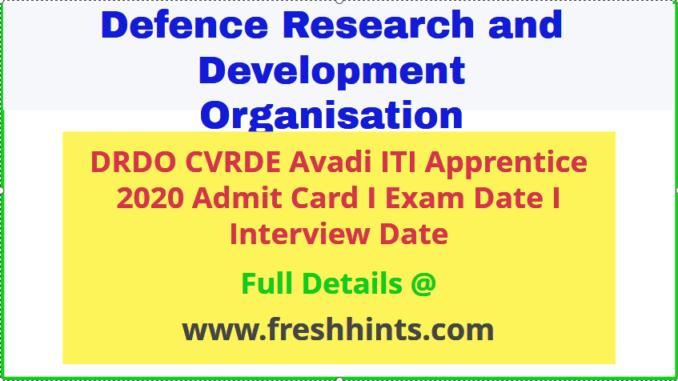 DRDO CVRDE Avadi ITI Apprentice Admit Card 2020