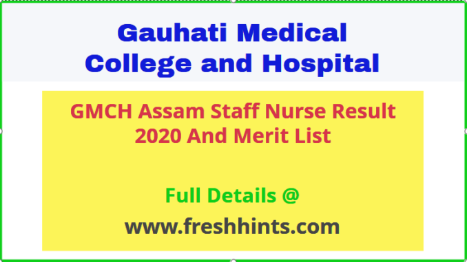 Guwahati Medical College And Hospital Staff Nurse Result 2020