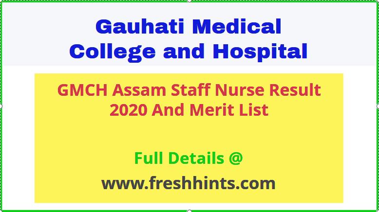 Guwahati Medical College And Hospital Staff Nurse Result 2020