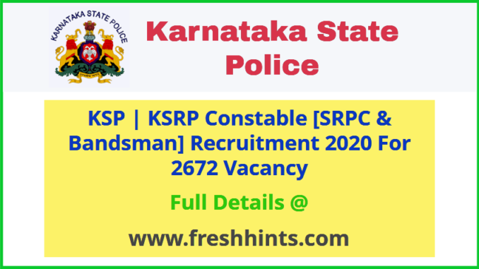 Karnataka Special Reserve Police Constable Recruitment 2020