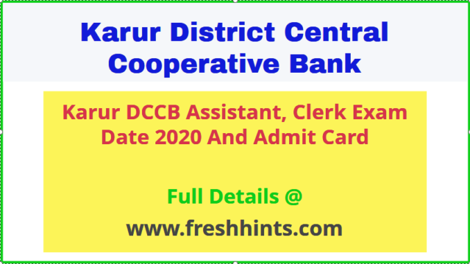 Karur DCC Bank Assistant Clerk Admit Card