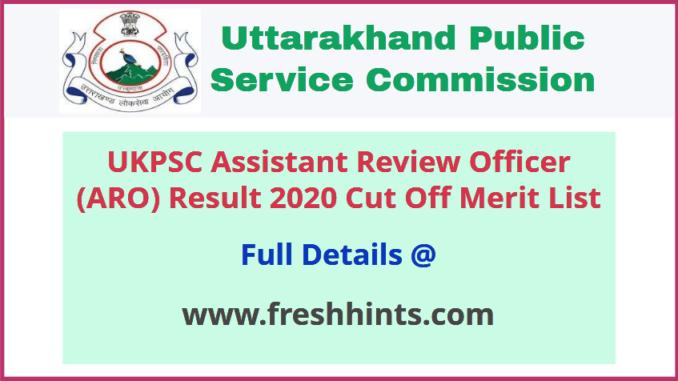 Uttarakhand Assistant Review Officer Result 2020