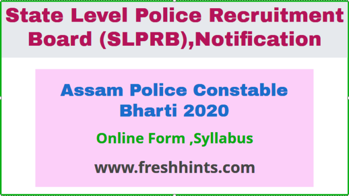 Assam Police Constable Bharti 2020