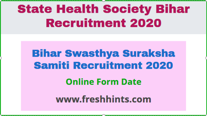 Bihar Swasthya Suraksha Samiti Recruitment 2020
