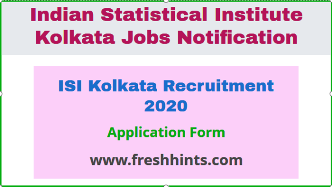 ISI Kolkata Recruitment 2020