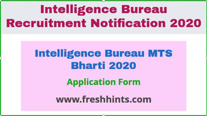 Intelligence Bureau MTS Bharti 2020