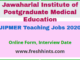 JIPMER Teaching Jobs 2020