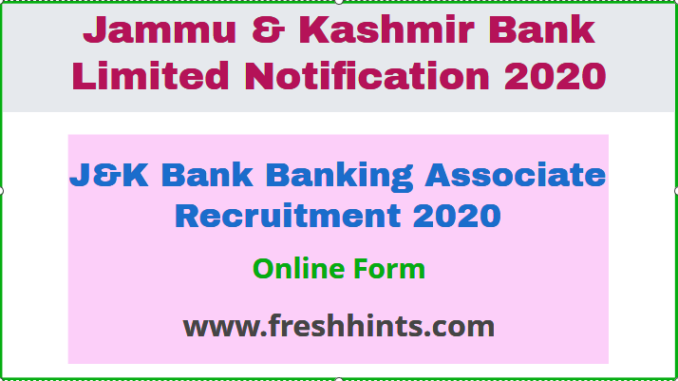 J&K Bank Banking Associate Recruitment 2020