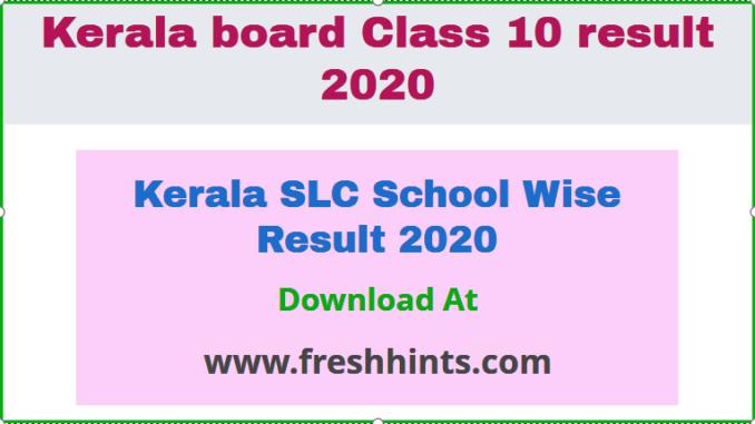 Kerala SLC School Wise Result 2020