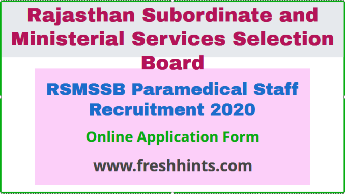 RSMSSB Paramedical Staff Recruitment 2020