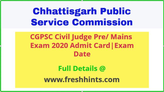 CGPSC Civil Judge Admit Card 2020