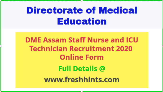 DME Assam Staff Nurse Recruitment