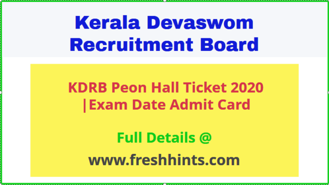 KDRB Peon Exam Hall Ticket 2020