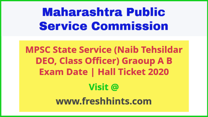 Maharashtra State Service Hall Ticket 2020
