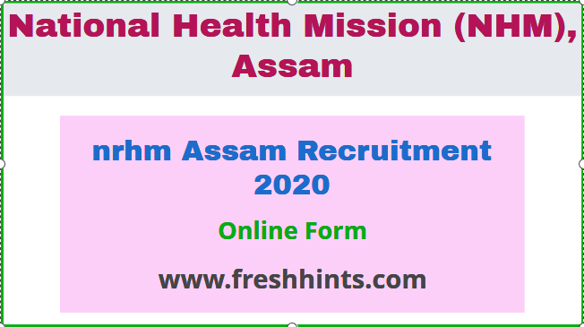 nrhm Assam Recruitment 2020