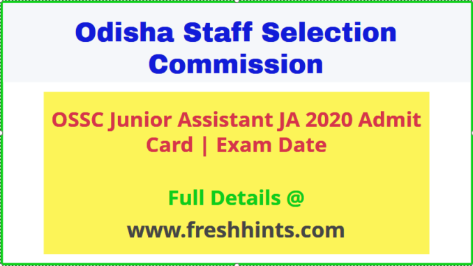 OSSC Junior Assistant Exam Admit Card 2020