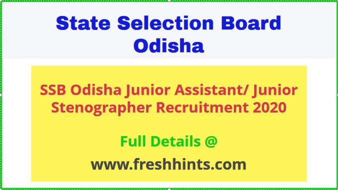 SSB Odisha Junior Assistant Vacancy 2020