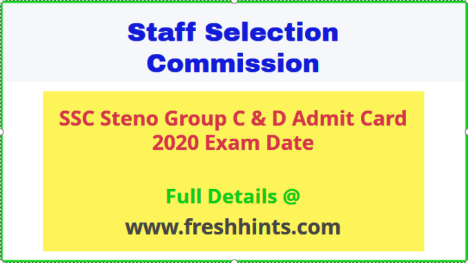 SSC Steno Group C & D Admit Card 2020