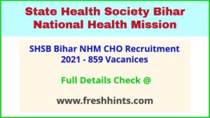 State Health Society Bihar CHO Bharti 2021