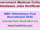 GMC Chhindwara Post Recruitment 2020