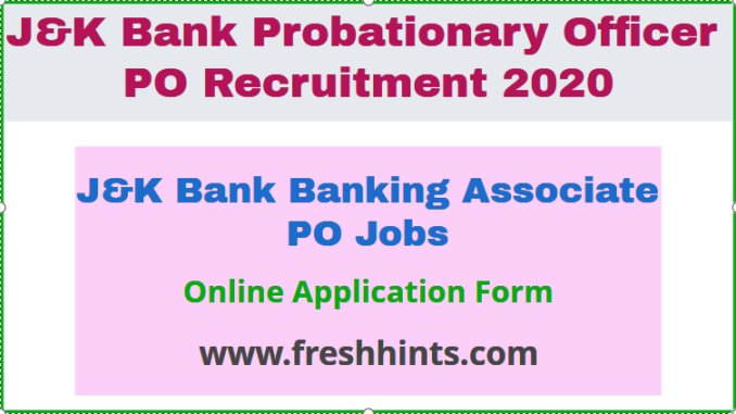 J&K Bank Banking Associate PO Jobs