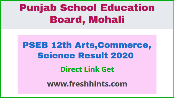 PSEB 12th Arts,Commerce, Science Result 2020