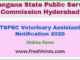 TSPSC Veterinary Assistant Notification 2020