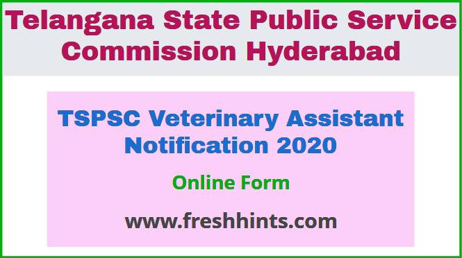 TSPSC Veterinary Assistant Notification 2020