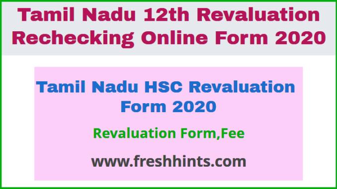 Tamil Nadu HSC Revaluation Form 2020