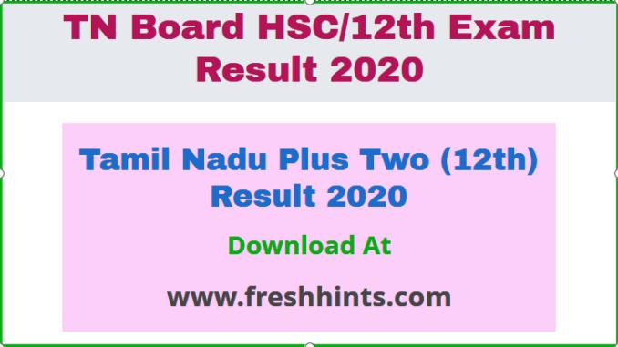 Tamil Nadu Plus Two (12th) Result 2020