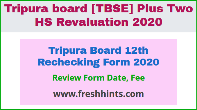 Tripura Board 12th Rechecking Form 2020
