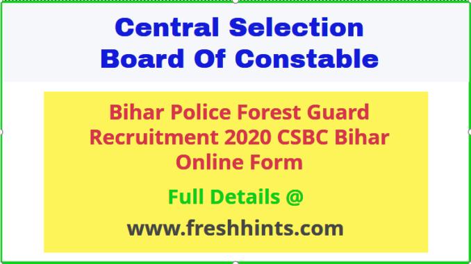 Bihar Police Forest Guard Vacancy