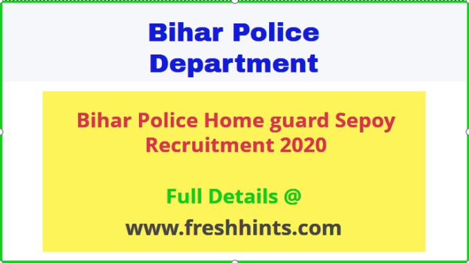 Bihar Police Home guard Sepoy bharti
