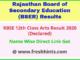 BSER Ajmer Senior Secondary Arts Result 2020