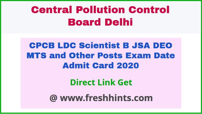 Central Pollution Control Board Delhi Exam Admit Card 2020