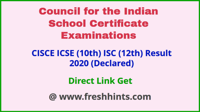 CISCE 10th and 12th Result 2020 Check Online Here