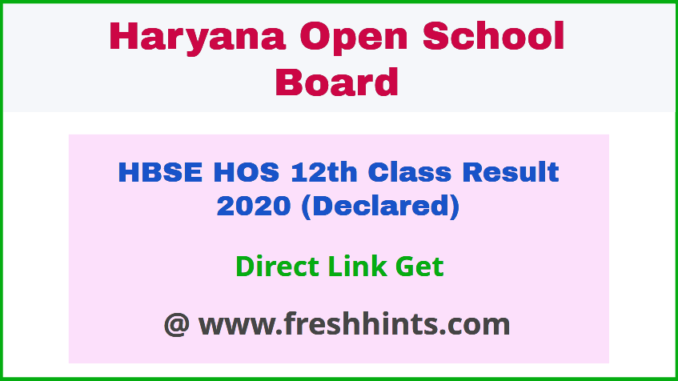 Haryana Open School Plus Two Result 2020
