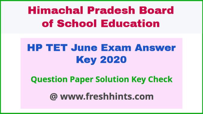 HPBOSE TET Exam Answer Key 2020
