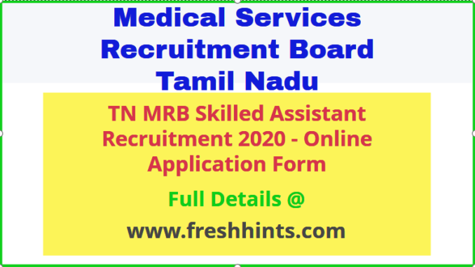 MRB TN Skilled Assistant Grade 2 Recruitment