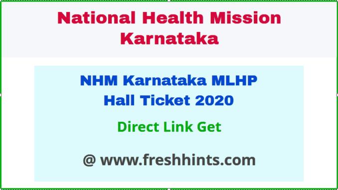 NHM Karnataka Mid Level Health Provider Hall Ticket 2020
